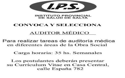 Edictos / Comunicados: IPS CONVOCA Y SELECCIONA AUDITOR MÉDICO