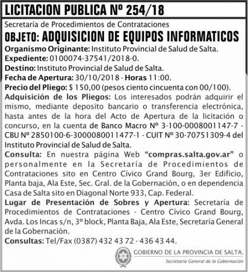 Licitación: Licitacion Publica 254 SGG IPS 2x8 ND.