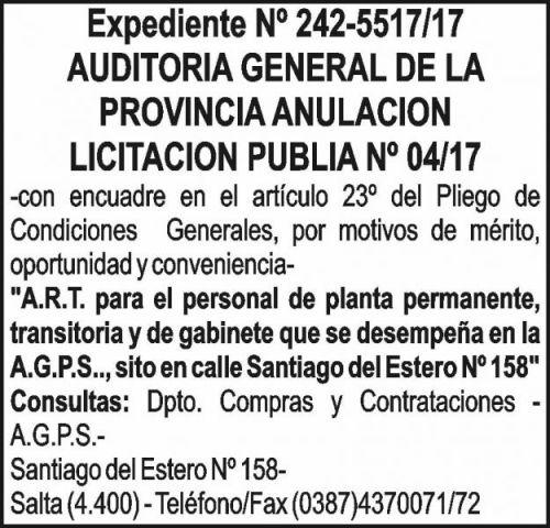 Licitación: AUDITORIA GENERAL DE LA PROVINCIA - ANULACIÓN Licitación Pública 04/17